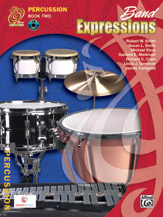 Band Expressions, Book Two: Student Edition Percussion